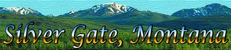 Silver Gate Montana Logo © Copyright Page Makers, LLC and Yellowstone Media